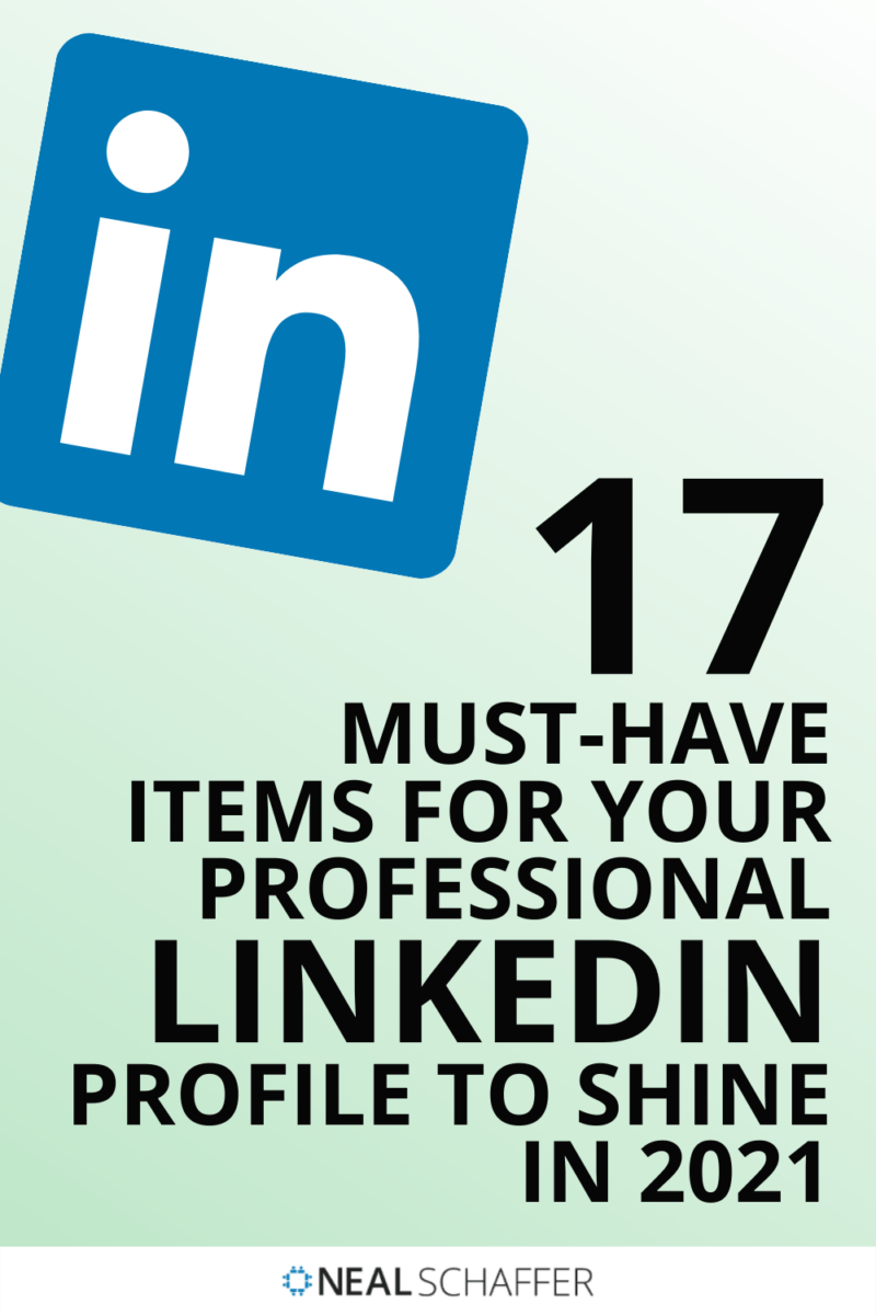 Want to create the perfect professional LinkedIn profile? Here's a checklist of 17 must-have items, including advice on keywords, skills, and