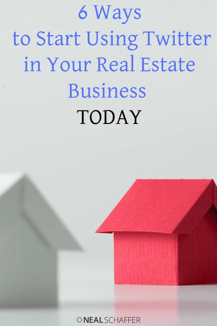 Social Media for Real Estate Agents: 6 ways to start using Twitter, an undervalued and underused tool, in your real estate business today!