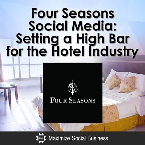 Four-Seasons-Social-Media-Setting-a-High-Bar-for-the-Hotel-Industry-V2 copy