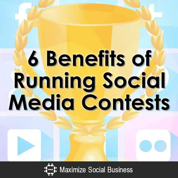 6-Benefits-of-Running-Social-Media-Contests-V1