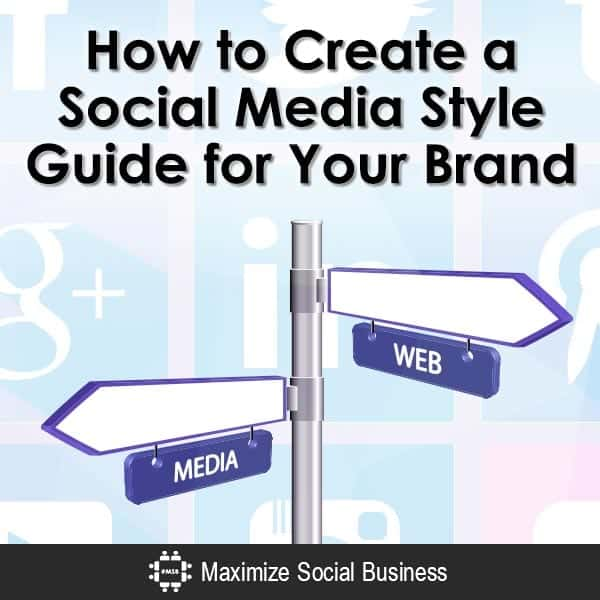 How-to-Create-a-Social-Media-Style-Guide-for-Your-Brand-V1