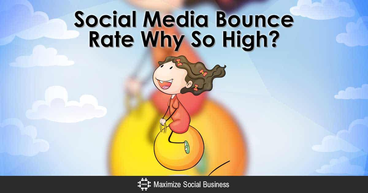 Social Media Bounce Rate - Why So High?