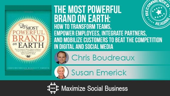 The Most Powerful Brand on Earth by Chris Boudreaux and Susan Emerick - Recommended Social Media Book
