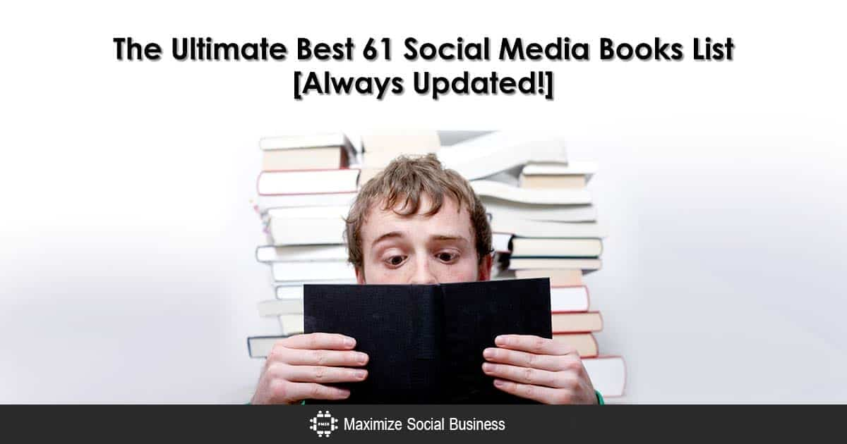 The Ultimate Best 61 Social Media Books List [Always Updated!]