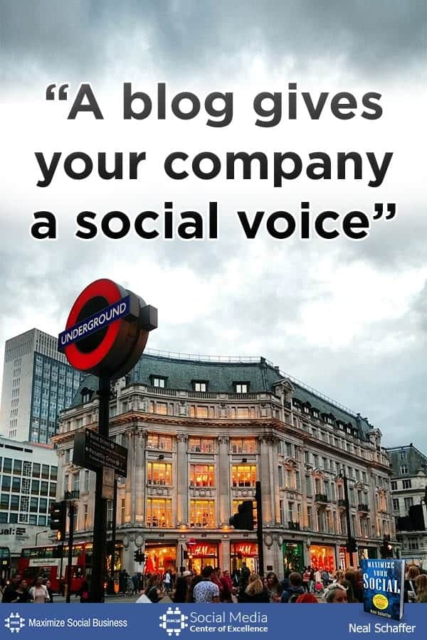 """A blog gives your company a social voice"" ~ @NealSchaffer #quotes #socialmedia #socialmediaquotes"