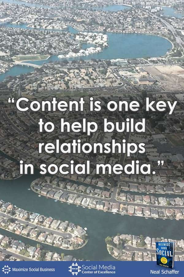 """Content is One Key to Help Build Relationships in Social Media"" ~ @NealSchaffer #quotes #socialmedia #socialmediaquotes"