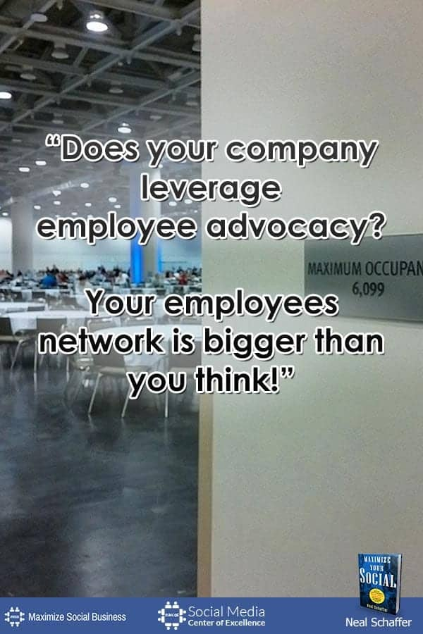"""Does Your Company Leverage Employee Advocacy? Your Employees Network is Bigger Than You Think!"" ~ @NealSchaffer #quotes #socialmedia #socialmediaquotes"