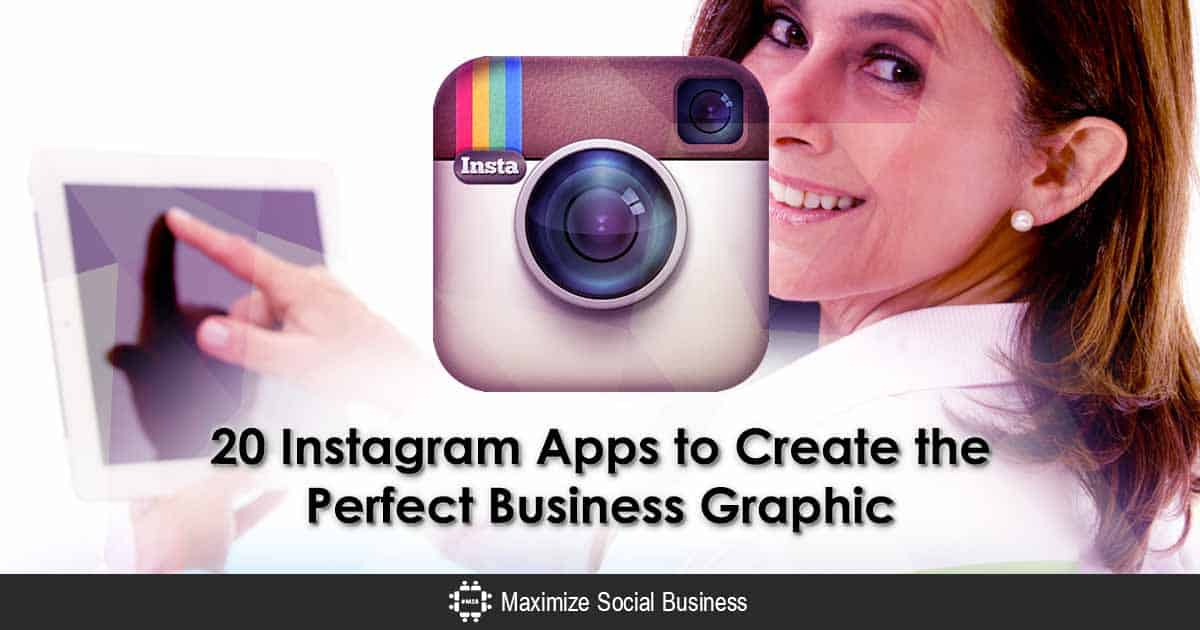20 Instagram Apps to Create Perfect Business Instagram Graphics