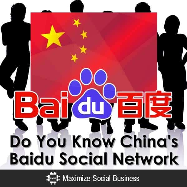 Do You Know China's Baidu Social Network?