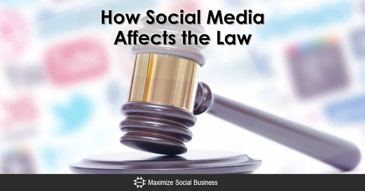 How Social Media Affects the Law