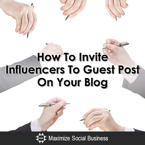Ways To Invite Influencers To Guest Post On Your Blog