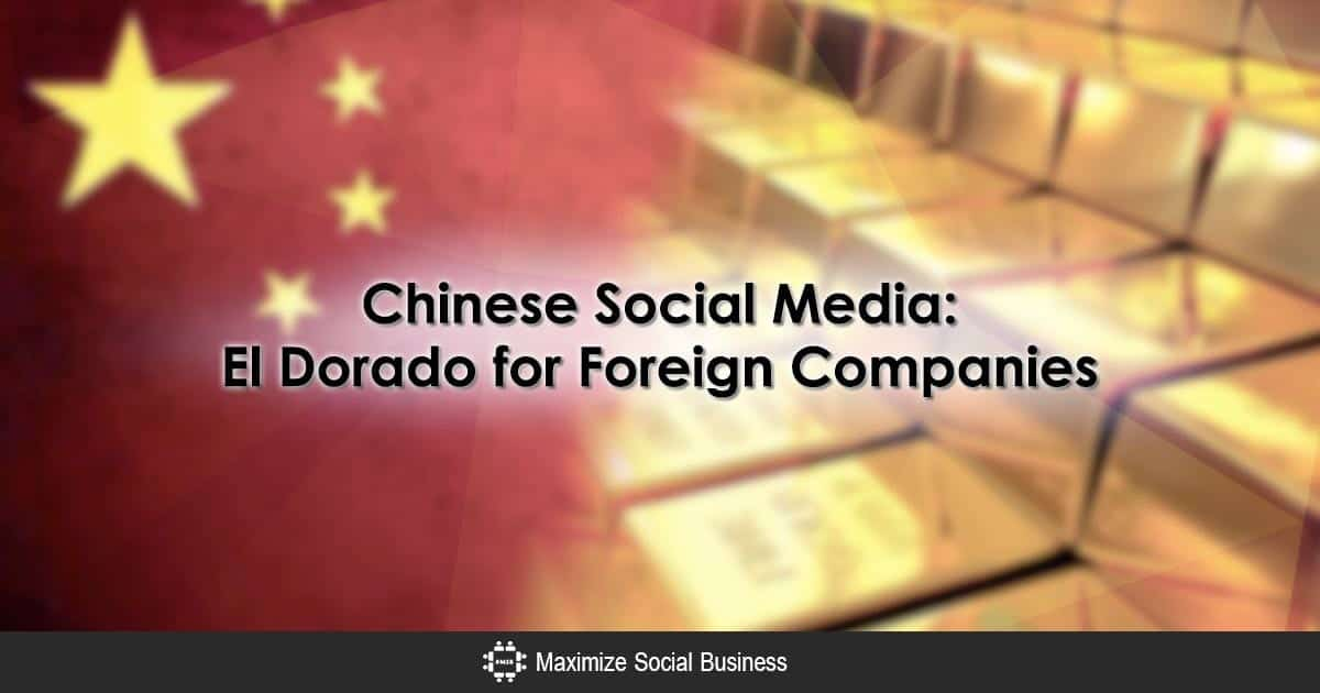 Chinese Social Media: El Dorado for Foreign Companies