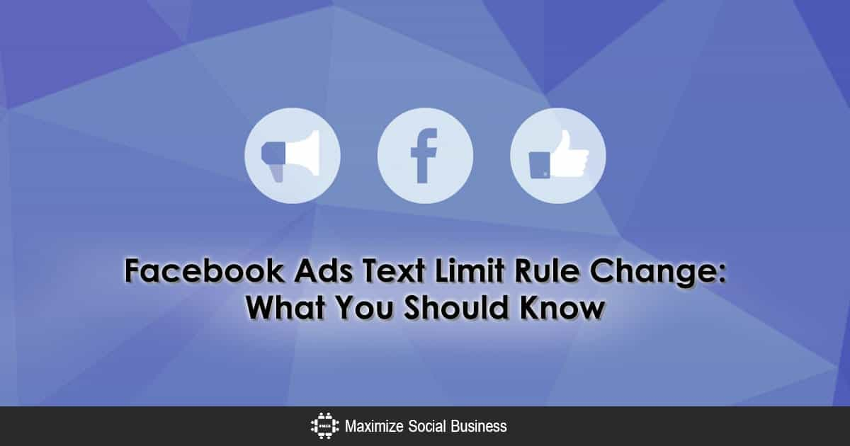 Facebook Ad Text Limit Rule Change: What You Should Know