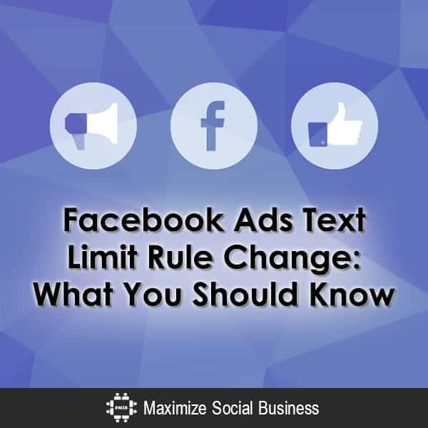 Facebook Ads Text Limit Rule Change: What You Should Know