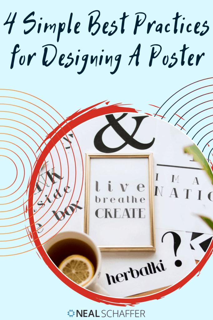 Posters can give your brand the visibility it needs. Here are 4 best practices for designing a poster that will grab attention and get engagement.