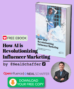 Finding the Right Influencer : How AI is Revolutionizing Influencer Marketing Ebook Neal Schaffer Open Influence