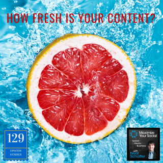 How Fresh is Your Content? - Podcast Ep. 129 #contentmarketing