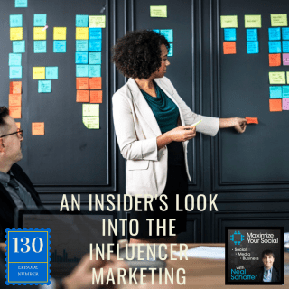An Insider's Look at the Influencer Marketing Industry – Podcast Ep. 130