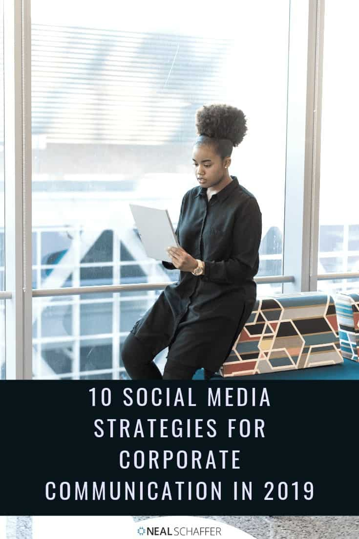 Using social media for corporate communicate can be tricky. Here are 10 social media strategies created just for corporations and their communication.