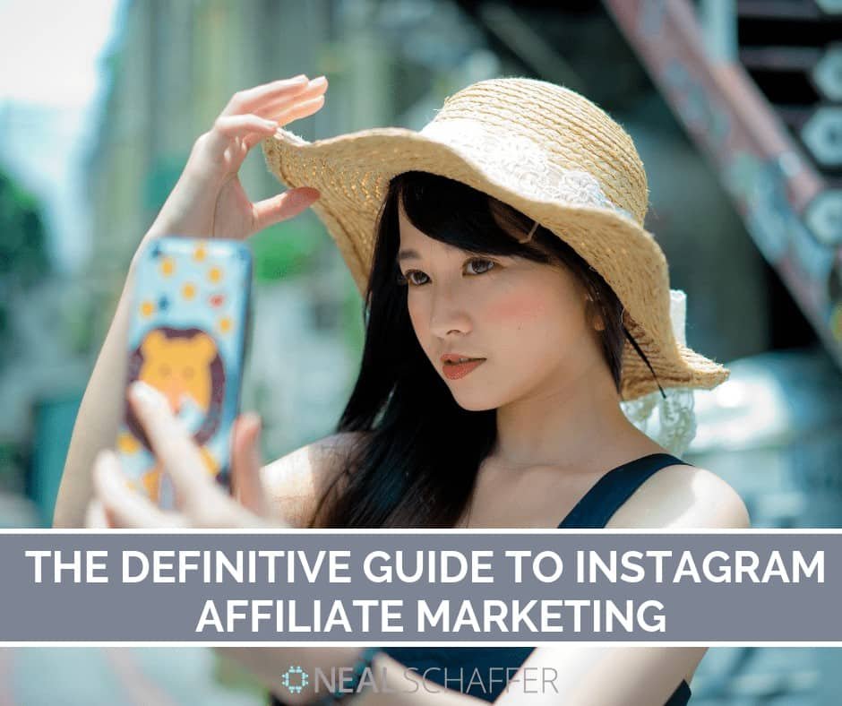 The Definitive Guide to Instagram Affiliate Marketing