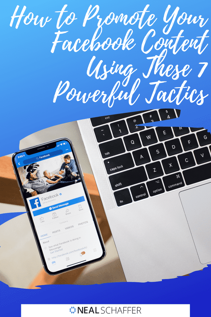 Discover the best ways to promote your Facebook content using 7 proven powerful tactics to increase your reach and engage your desired audience.