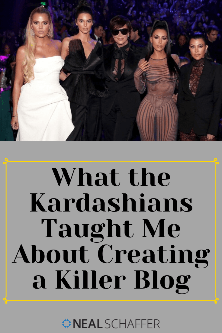 What the Kardashians Taught Me About Creating a Killer Blog