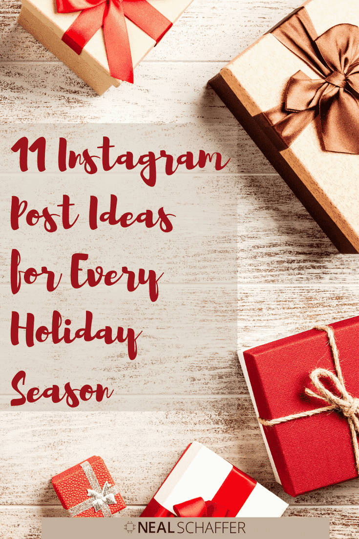 11 Instagram Post Ideas for Every Holiday Season