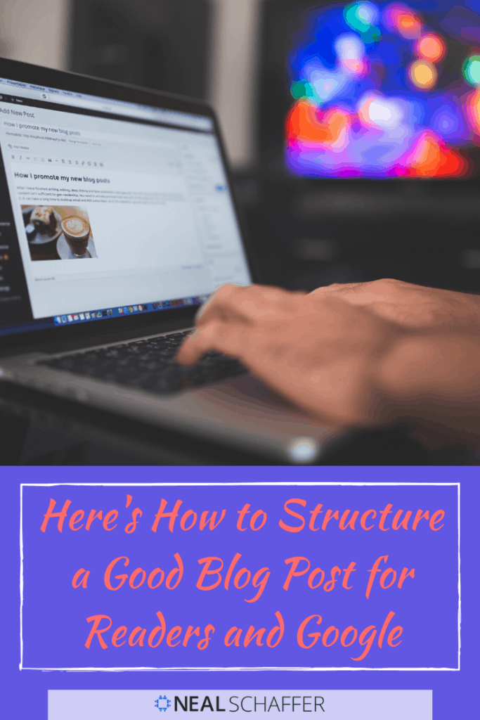 Here's how to structure a good blog post for readers and google