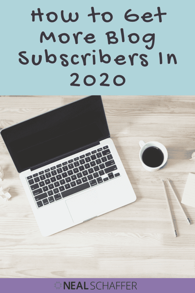 Learn how to get more blog subscribers in 2020 following this advice which outlines the 5 most effective ways, including creating lead magnets, optimizing ..