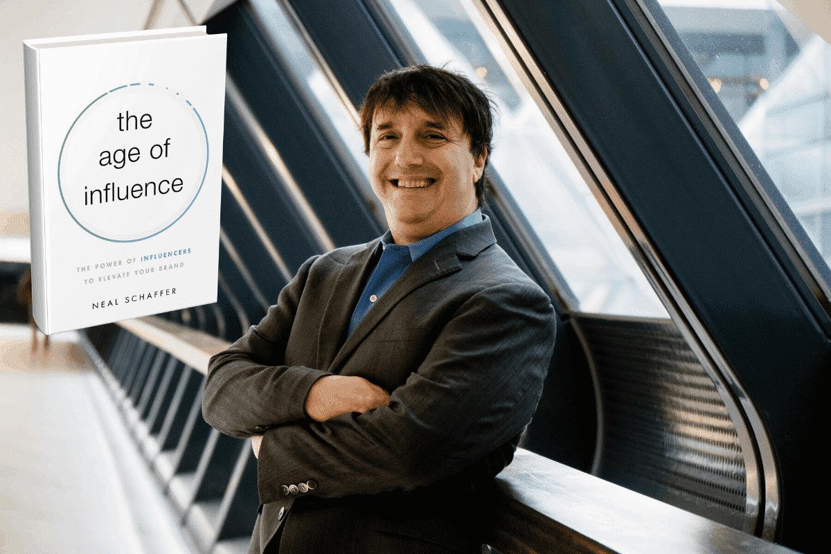 Neal Schaffer The Age of Influence influencer marketing book: (Influencer) Marketing in the Age of Influence: What You Need to Know to Succeed