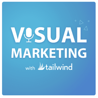 visual marketing with tailwind podcast