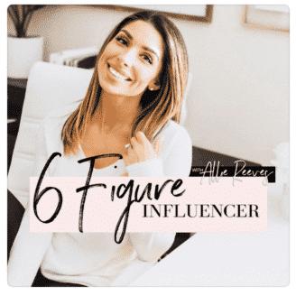 6 figure influencer podcast