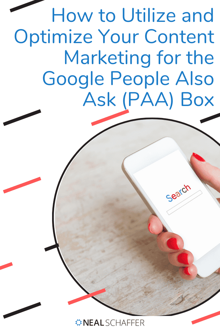 The Google People Also Ask (PAA) feature is one of those search elements that should be used by content and search marketers. Here's how to implement it.