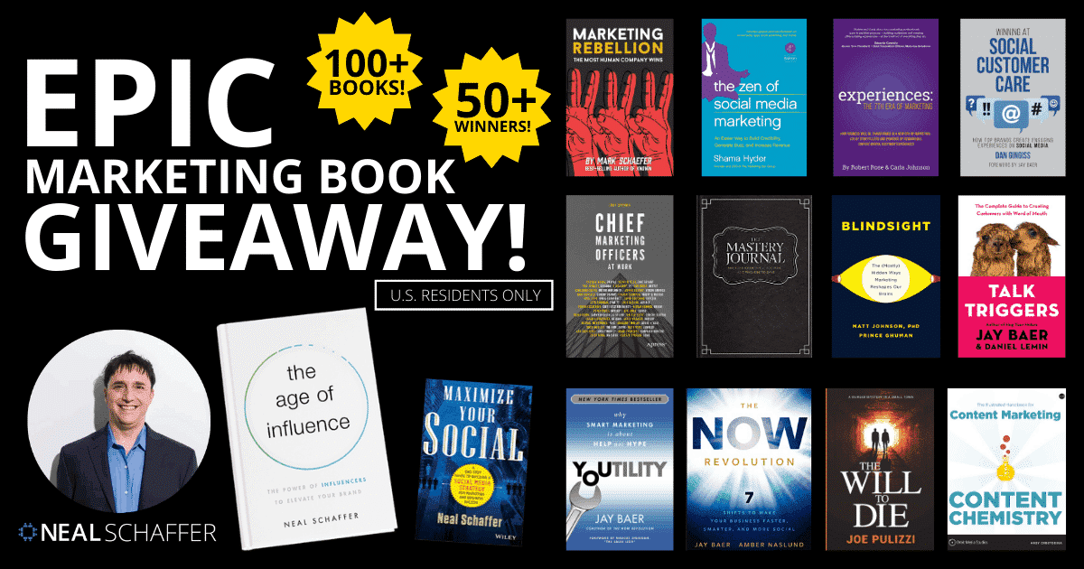 neal schaffer age of influence epic marketing book giveaway