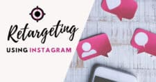 Tips-for-Effectively-Retargeting-Customers-Using-Instagram