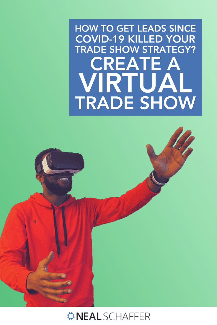 Has COVID-19 brought your lead generation strategy from trade shows to a halt? Shift that budget to creating your own virtual trade show. Here's how.