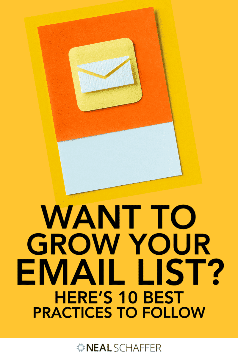 Trying to figure out how to grow your email list? Look no further: Follow these 10 best practices and you'll be set up for success!
