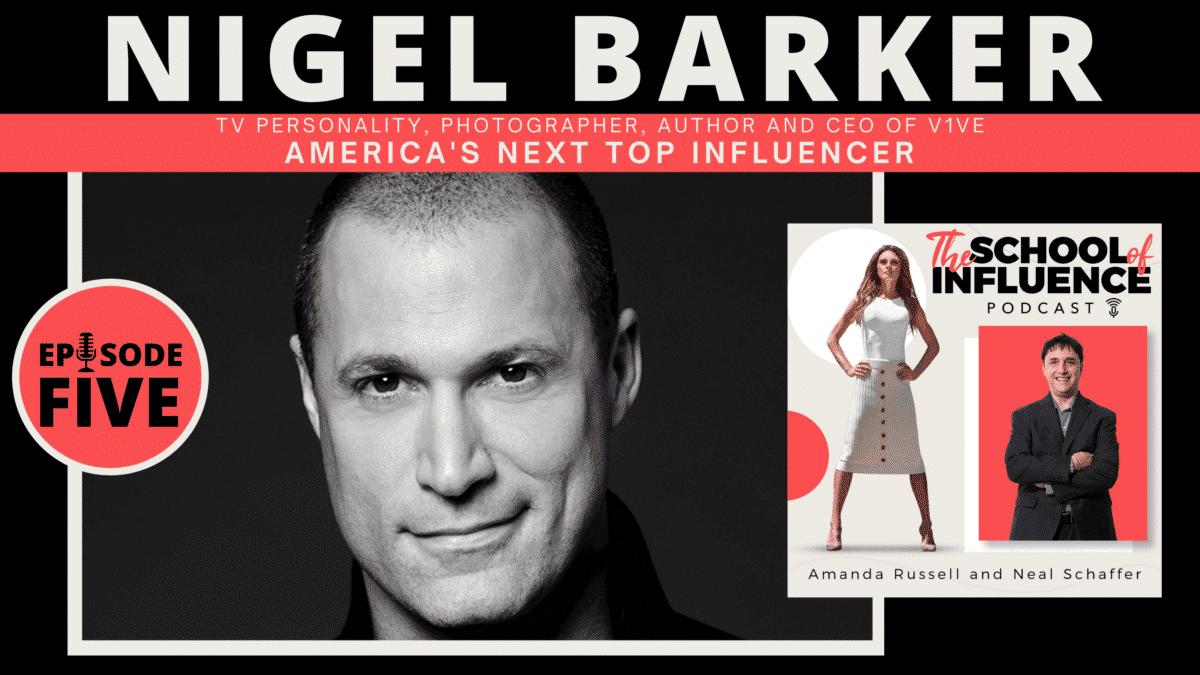 Nigel Barker: America's Next Top Influencer