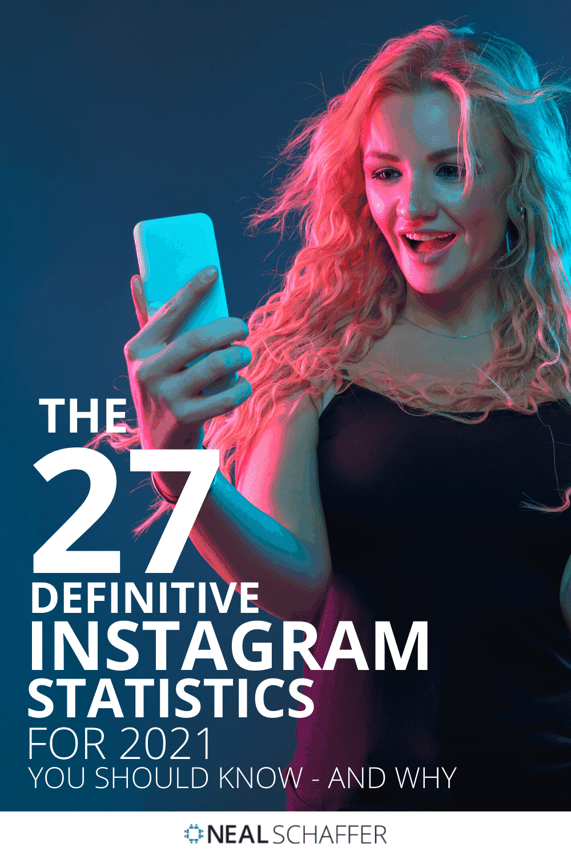 Understanding these definitive Instagram statistics in 2021 will help your business better understand the potential of Instagram marketing.