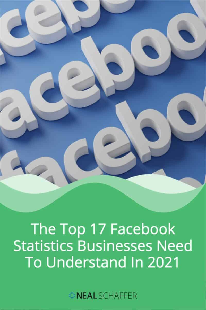 Here are the 17 definitive Facebook statistics that every business should understand in 2021 to empower their social media marketing strategy.